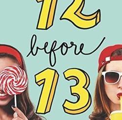 Friendship List #2: 12 Before 13 by Lisa Rosenberg