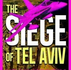 The Siege of Tel Aviv by Hesh Kestin
