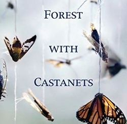 Forest with Castanets by Diane Mehta