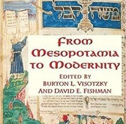 From Mesopotamia To Modernity: Ten Introductions To Jewish History And Literature by Burton Visotzky, David Fishman
