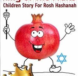 King of The Fruits - Children Story For Rosh Hashanah by Rachel Mintz