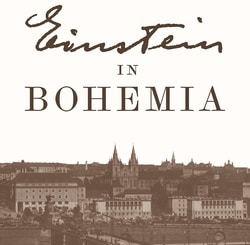 Einstein in Bohemia by Michael D. Gordin