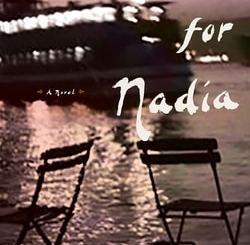 Serenade for Nadia by Zülfü Livaneli