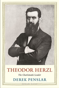 Theodor Her­zl: The Charis­mat­ic Leader by Derek Penslar