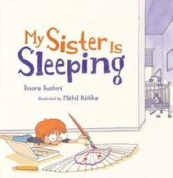 My Sister Is Sleeping by Devora Busheri