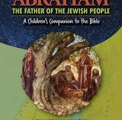 Abraham The Father of the Jewish People by Nathan Drazin