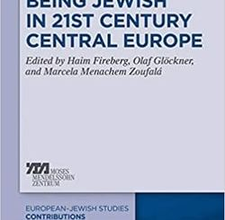 Being Jewish in 21st Century Central Europe