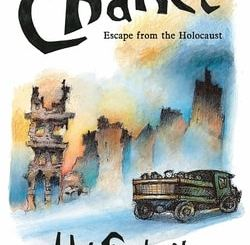 Chance: Escape from the Holocaust by Uri Shule­vitz