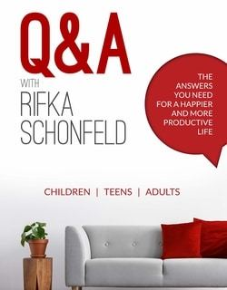 Q & A with Rifka Schonfeld: The Answers You Need for a Happier and More Productive Life