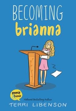 Becoming Brianna by Terri Libenson