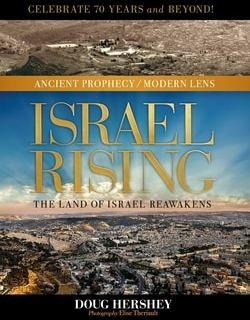 Israel Rising: The Land of Israel Reawakens by Doug Hershey, Elise Theriault (Photographer)