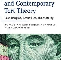 Maimonides and Contemporary Tort Theory: Law, Religion, Economics, and Morality by Yuval Sinai, Benjamin Shmueli