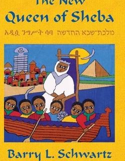 The New Queen of Sheba by Barry L. Schwartz