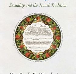 Heavenly Sex: Sexuality and the Jewish Tradition by Dr. Ruth K. Westheimer, Jonathan Mark