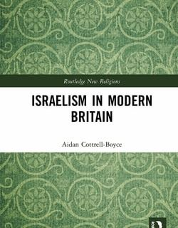 Israelism in Modern Britain by Aidan Cottrell-Boyce