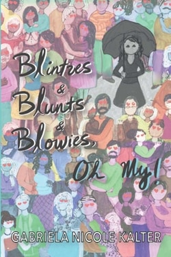 Blintzes and Blunts and Blowies, Oh My! by Gabriela Nicole Kalter