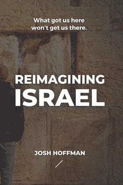 Reimagining Israel by Josh Hoffman