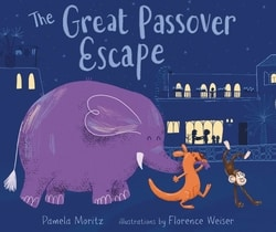 The Great Passover Escape by Pamela Moritz