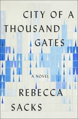 City of a Thousand Gates by Rebecca Sacks