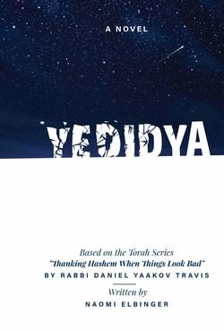 Yedidya by Naomi Elbinger, Rabbi Daniel Yaakov Travis