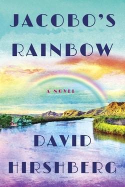 Jacobo's Rainbow by David Hirshberg
