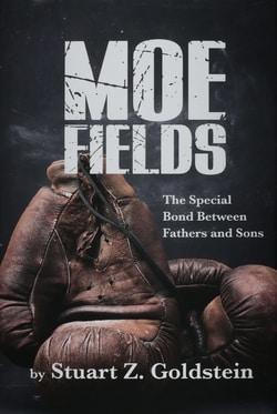Moe Fields by Stuart Z Goldstein