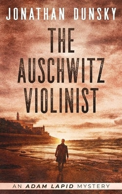 The Auschwitz Violinist by Jonathan Dunsky