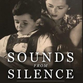 Sounds from Silence: Reflections of a Child Holocaust Survivor, Psychiatrist, and Teacher by Robert Krell