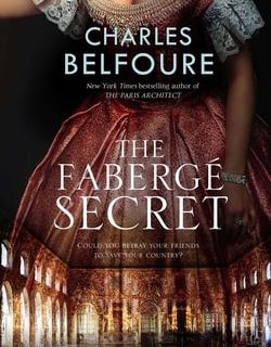 The Faberge Secret by Charles Belfoure