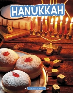 Hanukkah (Traditions & Celebrations) by Jessica Server
