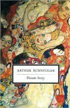 Arthur Schnitzler, Dream Story, (Francfort/M: S. Fischer, 1926)