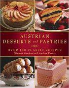 Dietmar Fercher, Andrea Karrer, Austrian Desserts and Pastries: Over 100 Classic Recipes, (New York: Skyhorse Publishing, [2011] reprint 2016)