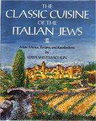 Edda Servi Machlin, The Classic Cuisine of the Italian Jews, II: More Menus, Recollections and Recipes, (Croton-on-Hudson: Giro Press, 1992)