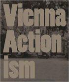 Eva Badura-Triska, Hubert Klocker et al, Vienna Actionism: Art and Upheaval in 1960s Vienna, (Vienna: Walther König 2012)
