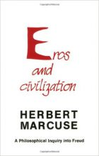 Herbert Marcuse, Eros and Civilization - A Philosophical Inquiry into Freud (Boston: Beacon, 1955)