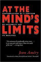 Jean Amery, At the Mind s Limits - Contemplations by a Survivor on Auschwitz and its Realities (Munich: Szczesny, 1966)