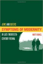 Matti Bunzl, Symptoms of Modernity: Jews and Queers in Late-Twentieth-Century Vienna, (Berkeley: University of California Press, 2004)