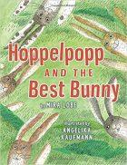 Mira Lobe, Hoppelpopp and the Best Bunny (Vienna: Jungbrunnen, 1977)