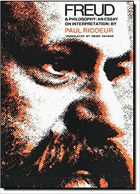 Paul Ricoeur, Freud and Philosophy: An Essay on Interpretation (Paris: Seuil, 1965 / Yale U. Press, 1970)