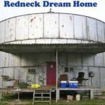 Redneck dream home
