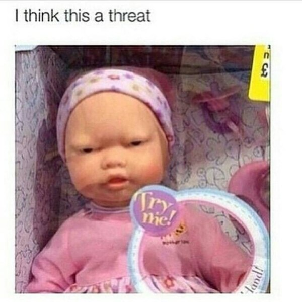 Threatening Doll