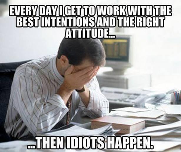 Then Idiots Happen