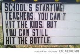 Picture of sign school staring hit the bottole