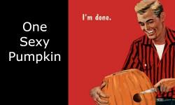 One Sexy Pumpkin image