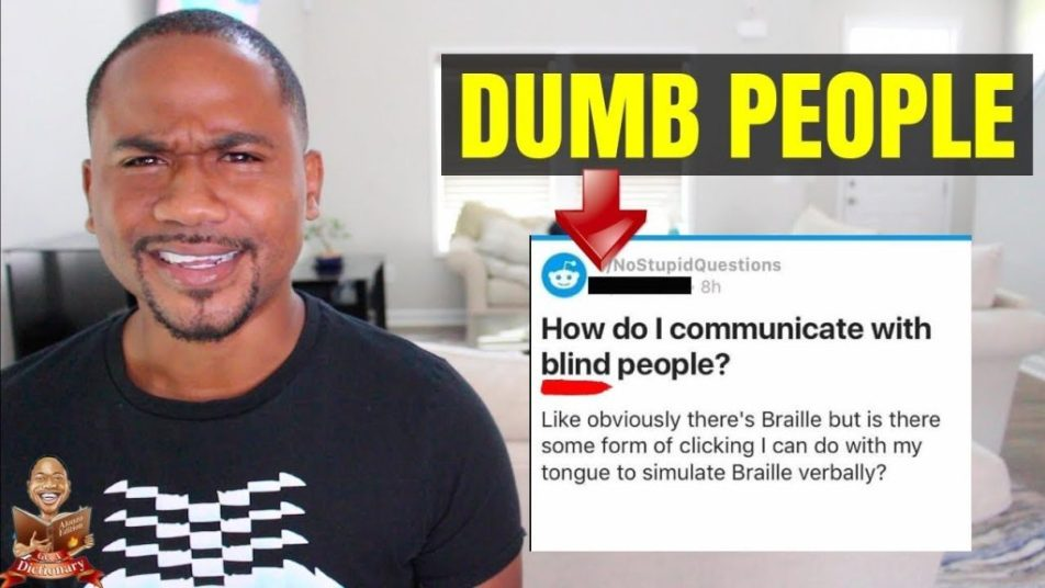 Dumb People Re The Blind