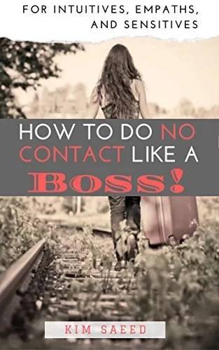 How to Do No Contact Like a Boss!