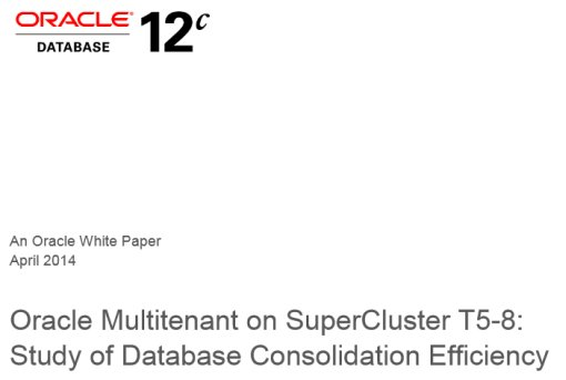 New interesting White Paper:<BR> Oracle Multitenant Efficiency Study