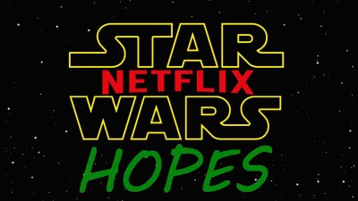 Star Wars Netflix Hopes