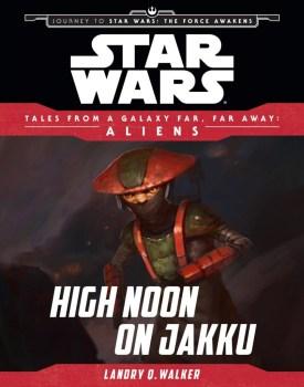 Tales from a Galaxy Far, Far Away - High Noon on Jakku