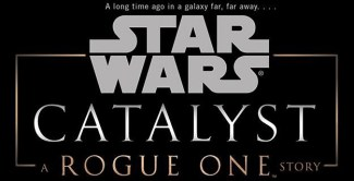 Catalyst A Rogue One Story 1